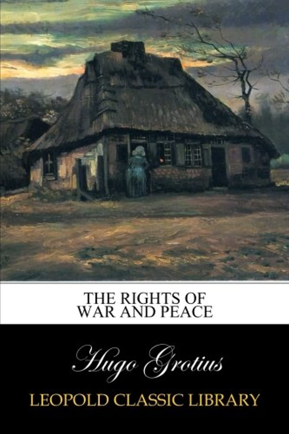 蒸留ラウンジハーフThe Rights of War and Peace