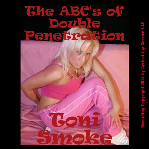 The ABC's of Double Penetration audiobook cover art