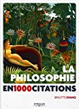 La philosophie en 1 000 citations