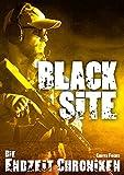 Die Endzeit Chroniken - Black Site (Die Endzeit Chroniken - Imperium 3)