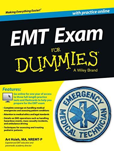 EMT Exam For Dummies with Online Practice
