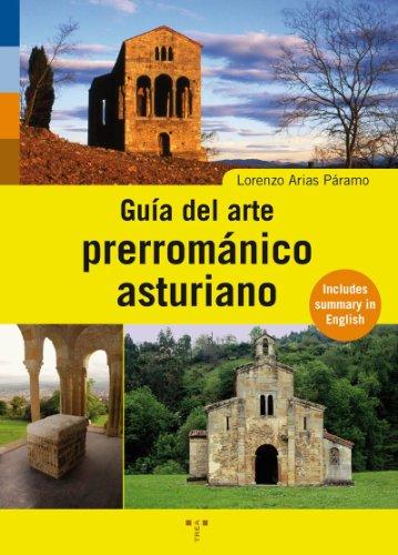 Guía del arte prerrománico asturiano (Asturias Libro a Libro (2ª época))