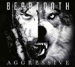 Beartooth- Aggressive