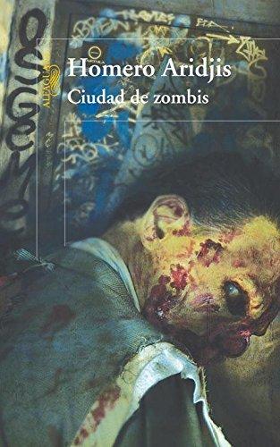 Ciudad de zombis/ City of Zombies