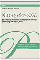 Enterprise SOA: Best Practices für Serviceorientierte Architekturen - Einführung, Umsetzung, Praxis (mitp Professional) Taschenbuch