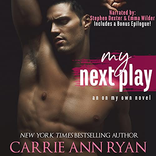 My Next Play Audiobook By Carrie Ann Ryan cover art