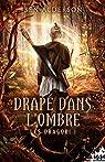 Les Dragori, tome 1 : Drapé dans l'ombre par Alderson