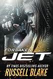 JET - Forsaken (Volume 11)