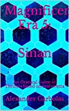 Magnificent Era 5: Sinan: An Oriental Game of Thrones based on real events (English Edition)