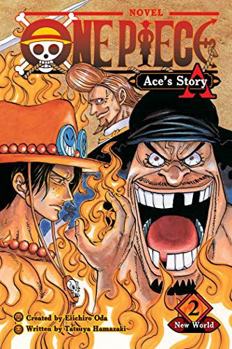 One Piece: Ace's Story, Vol. 2: New World (One Piece Novels, Band 2)