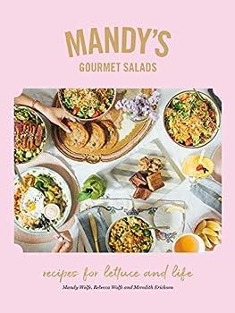 Mandy's Gourmet Salad Salad Cookbook