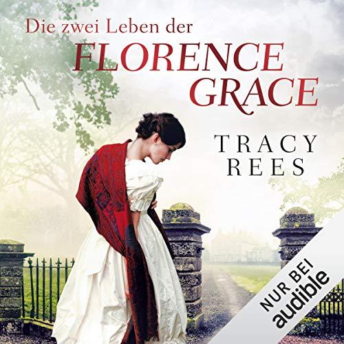 Die zwei Leben der Florence Grace cover art