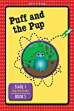 Puff and the Pup: Book 5 of Stage 1: Hop Into Books (I Am In To Books!) (English Edition)