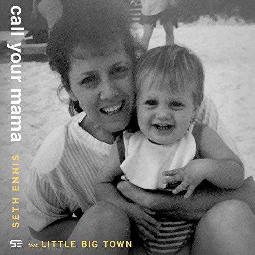Seth Ennis feat. Little Big Town