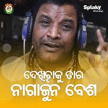 Dekhibaku Tara Nagarjuna Besha