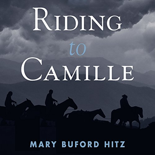 Riding to Camille Audiobook By Mary Buford Hitz cover art