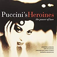 Puccini's Heroines: Power of Love