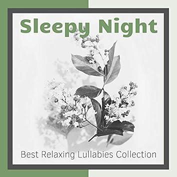 Sleepy Night: Best Relaxing Lullabies Collection