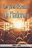 Les pires chansons de Madonna: Carnet fantaisie pour les fans de la chanteuse. Une idée cadeau originale pour une blague d'anniversaire sympa à homme, femme, enfant. (Lire la description ci-dessous)