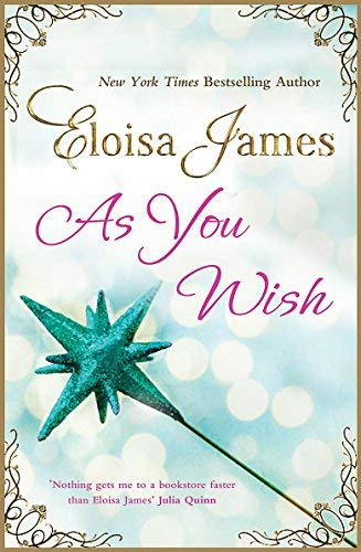 [(As You Wish)] [Author: Eloisa James] published on (March, 2013)
