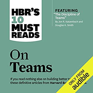 HBR's 10 Must Reads on Teams                   By:                                                                                                                                 Harvard Business Review,                                                                                        Jon R. Katzenbach,                                                                                        Kathleen M. Eisenhardt,                   and others                          Narrated by:                                                                                                                                 Gregory St. John,                                                                                        Susan Larkin                      Length: 6 hrs and 32 mins     7 ratings     Overall 3.6