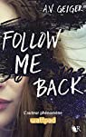 Follow me back, tome 1 par Geiger