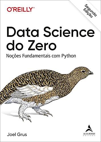 Data Science Do Zero: Noções Fundamentais com Python