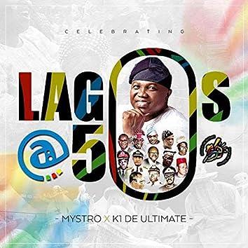 Lagos @ 50 (Anthem)