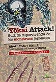 Yokai Attack! Guía de supervivencia de los monstruos japoneses: Guía de supervivencia de monstruos japoneses (QUATERNI ILUSTRADOS)