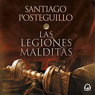 Africanus. Las legiones malditas (Trilogía Africanus 2) [Africanus: The Cursed Legions (Africanus Trilogy, Book 2)]                   By:                                                                                                                                 Santiago Posteguillo                               Narrated by:                                                                                                                                 Raúl Llorens                      Length: 35 hrs and 32 mins     Not rated yet     Overall 0.0