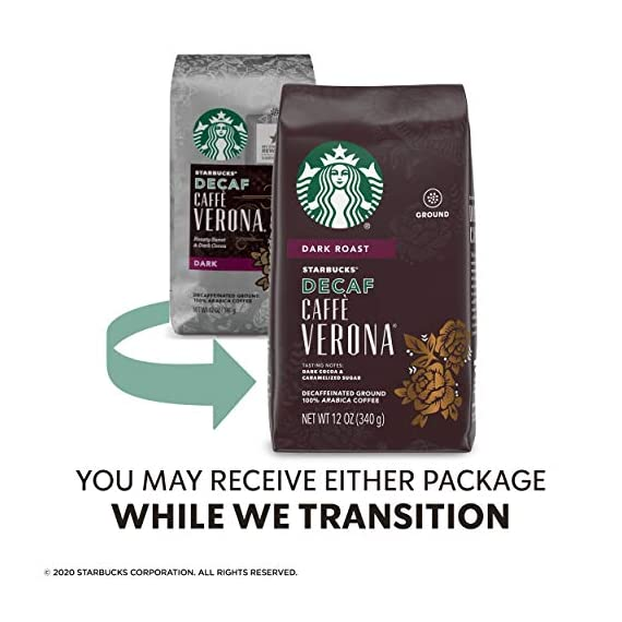 Starbucks Decaf Ground Coffee — Decaf Caffè Verona — 100% Arabica — 6 bags (12 oz.) 5 Decaf Caffè Verona coffee is well-balanced and rich with a dark cocoa texture While the look of the package has changed, this is still the same great-tasting Starbucks coffee you know and love Enjoy the Starbucks coffee you love without leaving the house