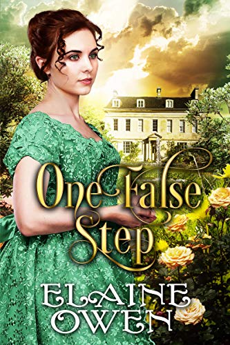 One False Step: A Pride and Prejudice Variation by [Elaine Owen]