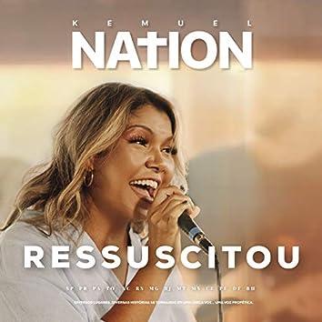 Ressuscitou (Resurrecting) [Kemuel Nation]
