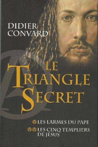 Le Triangle Secret 1 et 2