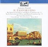 Vivaldi: Il Pastor Fido -Six Sonatas for Oboe and Basso Continuo, Op. 13