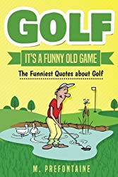 33 Golf Jokes: Funny Clean Sayings, Quotes, Humor, Insults