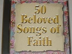 Best 50 beloved songs of faith Reviews