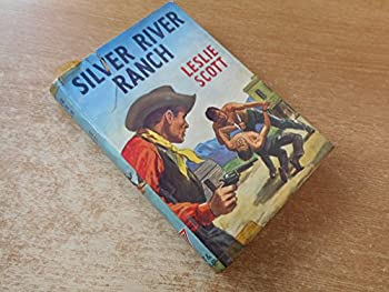 Hardcover Silver River Ranch by Leslie Scott Book