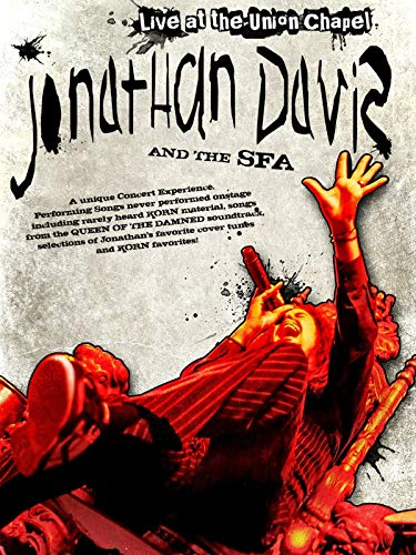 Jonathan Davis and the SFA - Alone I play / Live at the Union Chapel, London