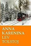 Anna Karenina: Ed. Integrale italiana