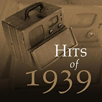 Hits Of 1939