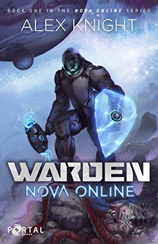 Warden (Nova Online #1)  — A LitRPG Series (English Edition)