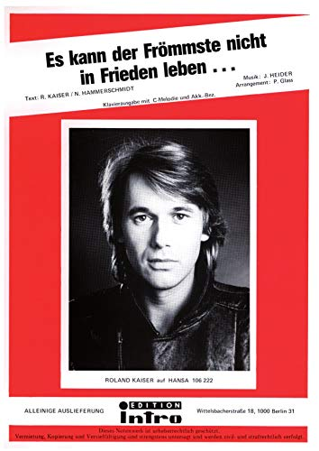 Es kann der Frömmste nicht in Frieden leben: as performed by Roland Kaiser, Single Songbook