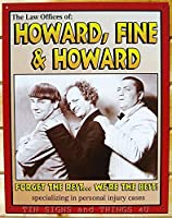 三バカ大将ハワード罰金法律事務所TINサイン金属ポスター壁の装飾662