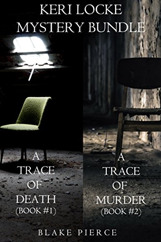 Keri Locke Mystery Bundle: A Trace of Death (#1) and A Trace of Murder (#2) (A Keri Locke Mystery)