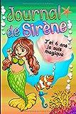journal de Sirène j'ai 6 ans je suis magique: Carnet de notes, journal intime Sirène pour enfant | 101 pages de magie | idée cadeau perlée | format 6 X 9 | cahier ligné aux reflets de Mer.