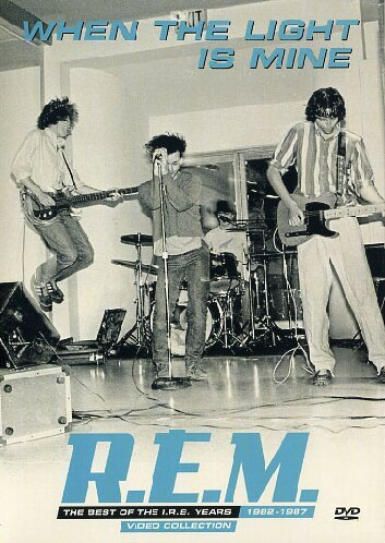 R.E.M. When The Light Is Mine: The Best of the I.R.S Years 1982 - 1987 Video Collection [DVD]
