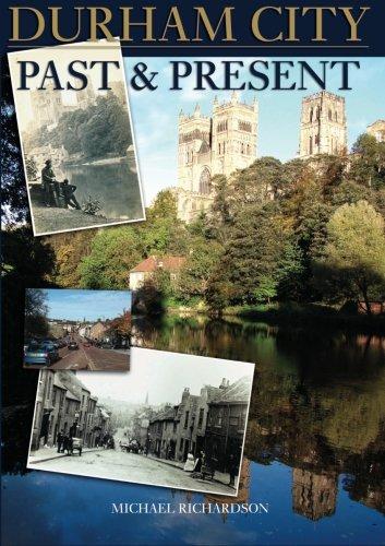 Durham City Past and Present