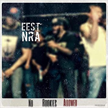 N.R.A. (No Rookies Allowed)