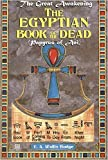 The Egyptian Book of the Dead: Papyrus of Ani (The Great Awakening)